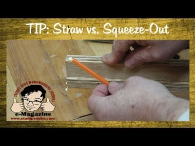 Tame Glue Squeeze-out With A Straw