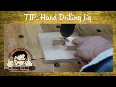 Simple Jig for Perpendicular Drilling by Hand