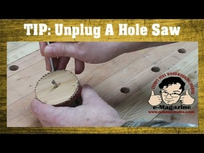 How to unplug a stubborn hole saw