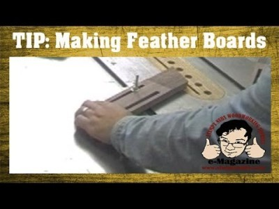 Making Feather Boards (An old classic video clip)