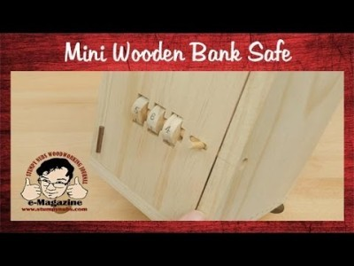 Make a wooden safe to keep your stuff in!