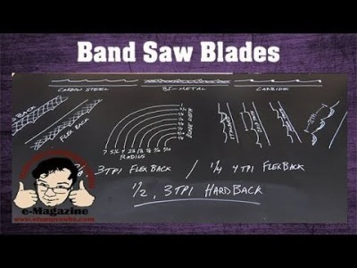TUTORIAL - Are you using the wrong band saw blades