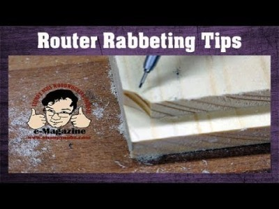 Four important tips for better router rabbets