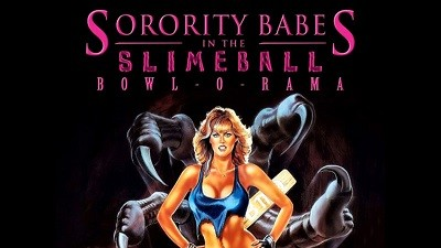 Sorority Babes in the Slimeball Bowl-O-Rama