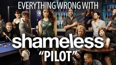 """Everything Wrong With Shameless """"Pilot"""""""